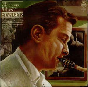 Stan Getz�?��The Chick Corea / Bill Evans Sessions