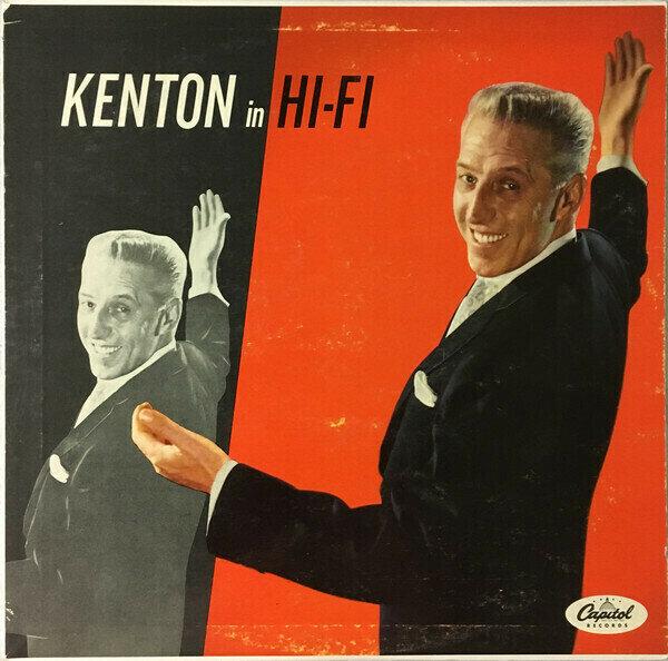 Stan Kenton – Kenton In Hi Fi