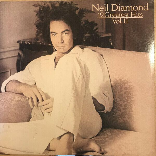 Neil Diamond – 12 Greatest Hits, Vol. II