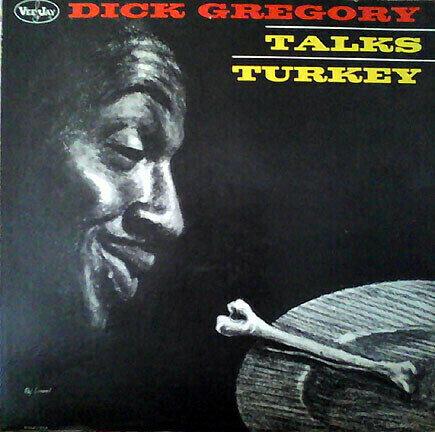 Dick Gregory - Talks Turkey