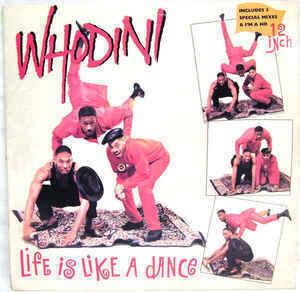Whodini - Life Is Like A Dance / I'm A Ho