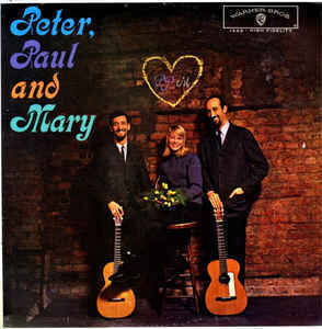 Peter, Paul And Mary* - Peter, Paul And Mary