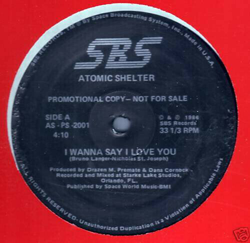 Atomic Shelter - I Wanna Say I Love You / State Of Mind
