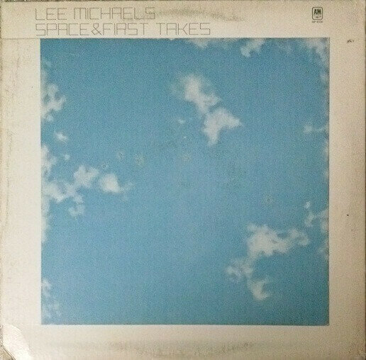 Lee Michaels - Space And First Takes
