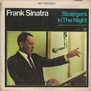 Frank Sinatra - Strangers In The Night