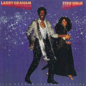 Larry Graham With Graham Central Station* - Star Walk