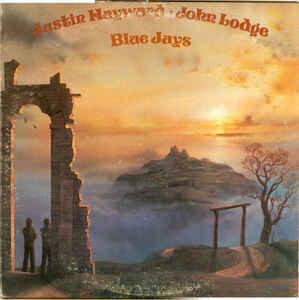 Justin Hayward, John Lodge - Blue Jays