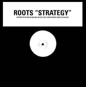 Roots - Strategy / Crisis