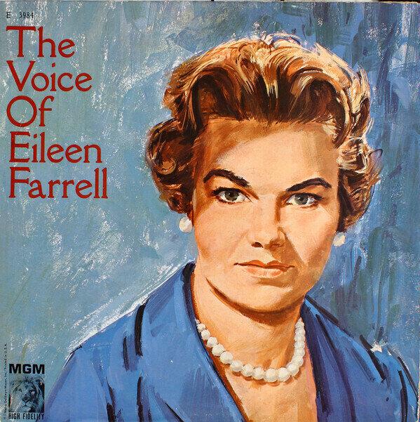 Eileen Farrell - The Voice Of Eileen Farrell