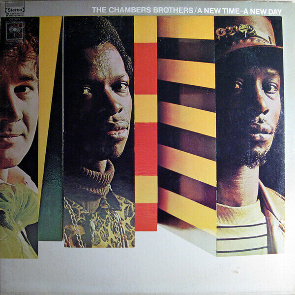 The Chambers Brothers – A New Time - A New Day
