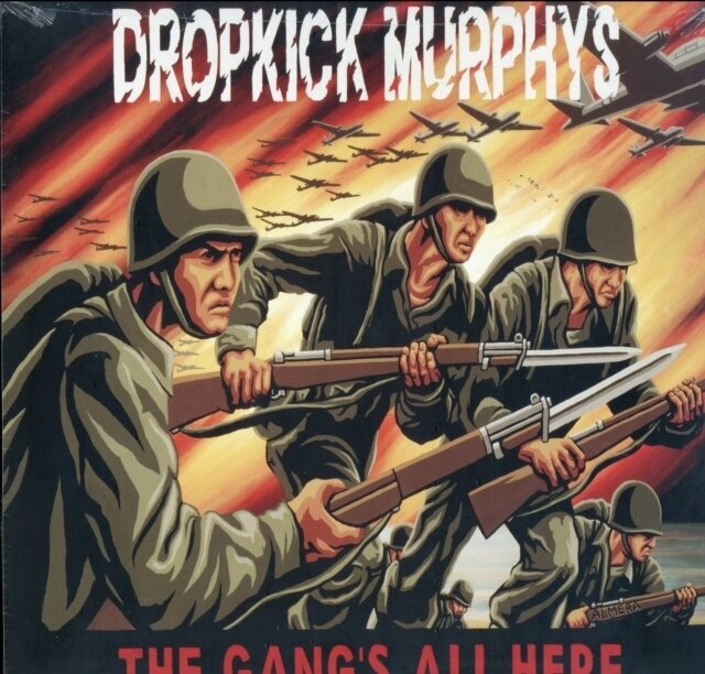DROPKICK MURPHYS / GANG'S ALL HERE