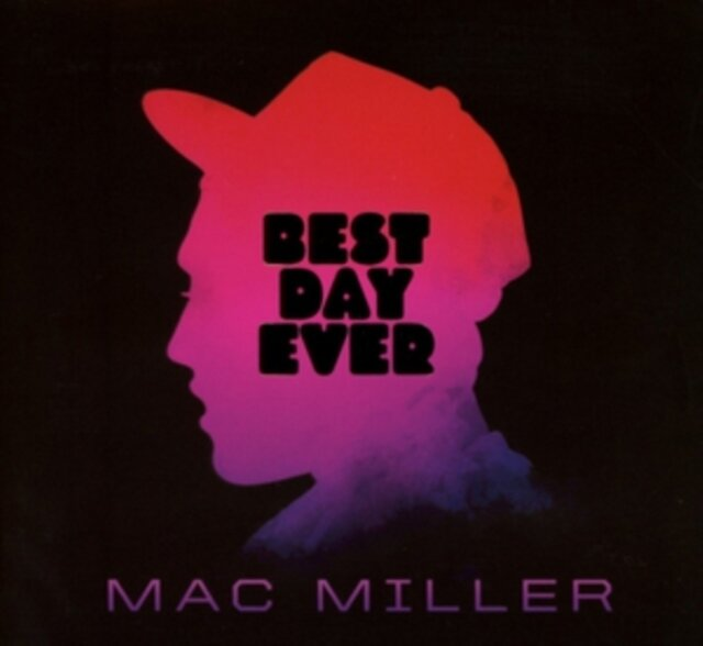 MILLER,MAC / BEST DAY EVER