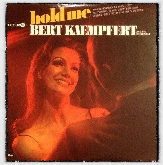 Bert Kaempfert & His Orchestra – Hold Me
