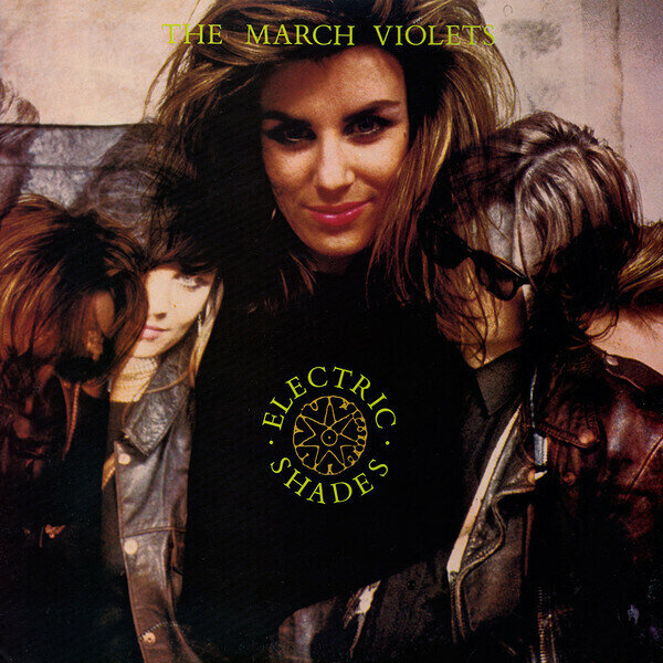 The March Violets – Electric Shades