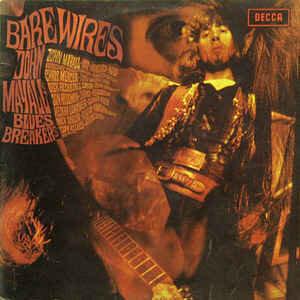 John Mayall's Bluesbreakers* – Bare Wires