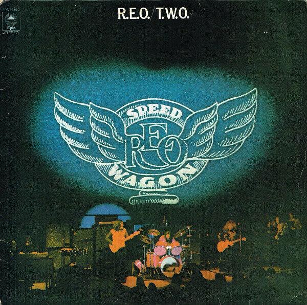 R.E.O. Speedwagon – R.E.O./T.W.O.