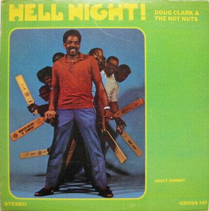 Doug Clark & The Hot Nuts – Hell Night!