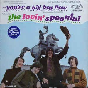 The Lovin' Spoonful – You're A Big Boy Now - The Original Sound Track Album