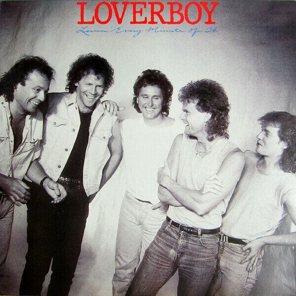 Loverboy – Lovin' Every Minute Of It