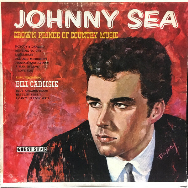 Johnny Sea, Bill Carlisle – Crown Prince Of Country Music