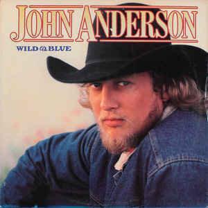 John Anderson (3) – Wild & Blue