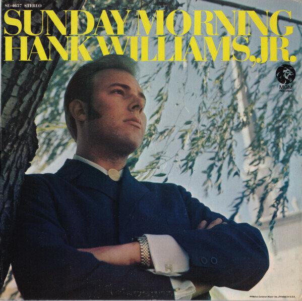 Hank Williams, Jr. – Sunday Morning