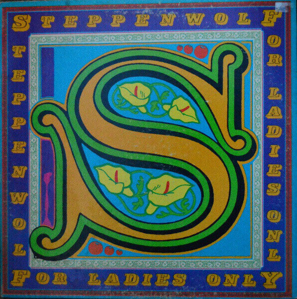 Steppenwolf – For Ladies Only