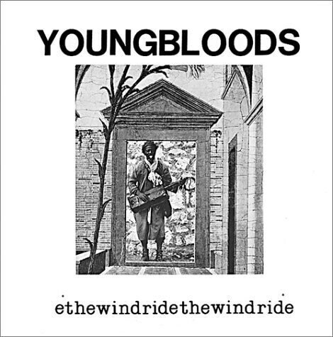 The Youngbloods – Ride The Wind