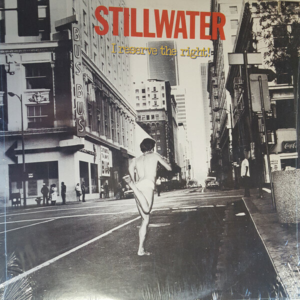 Stillwater – I Reserve The Right!