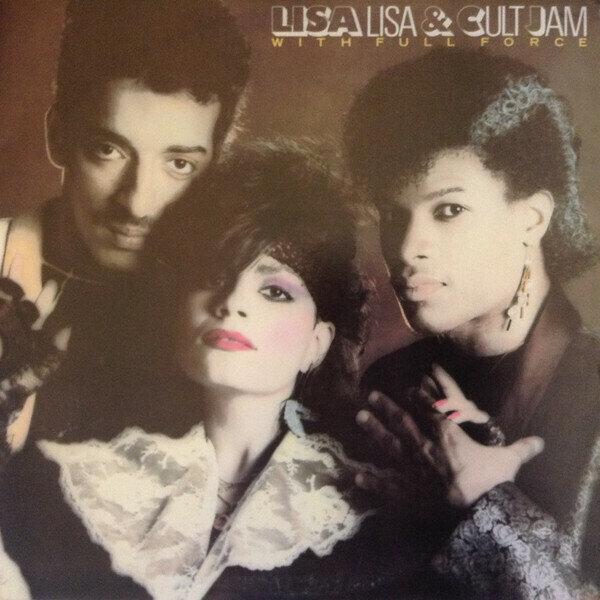 Lisa Lisa & Cult Jam With Full Force – Lisa Lisa & Cult Jam With Full Force