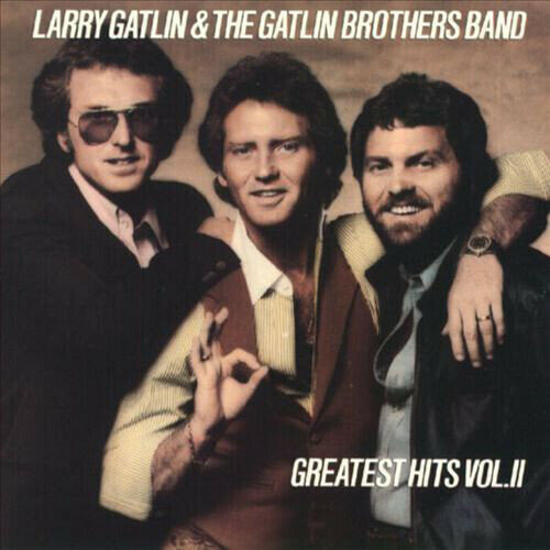 Larry Gatlin & The Gatlin Brothers Band* – Greatest Hits Vol. II