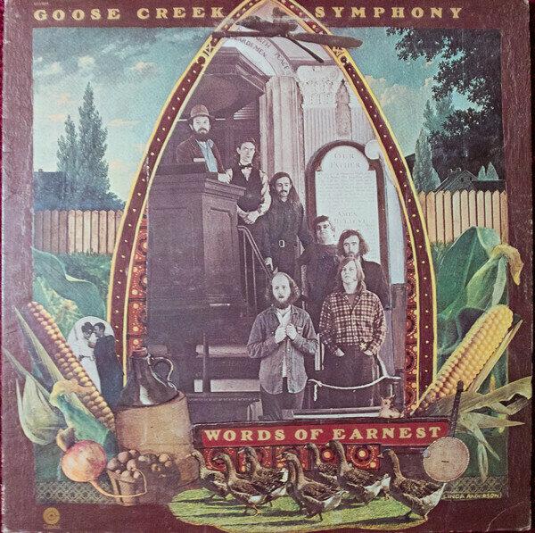Goose Creek Symphony – Words Of Earnest