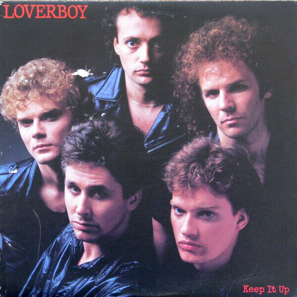 Loverboy – Keep It Up