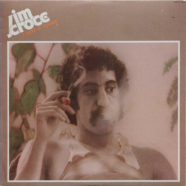 Jim Croce – I Got A Name