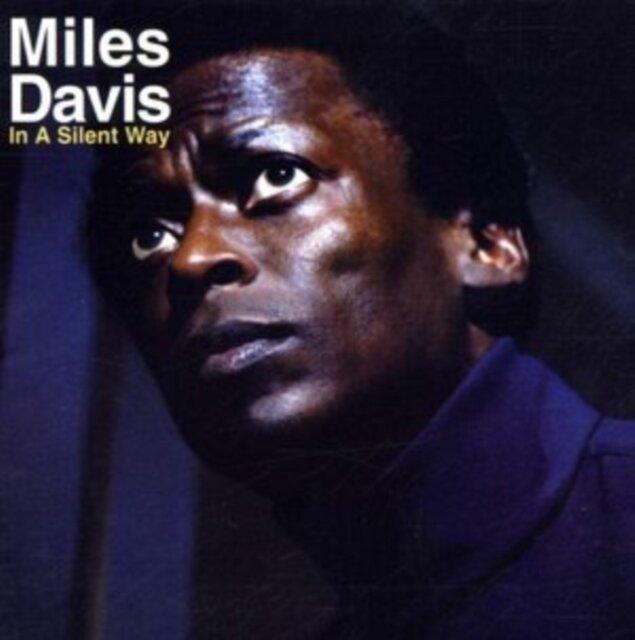 DAVIS,MILES / IN A SILENT WAY