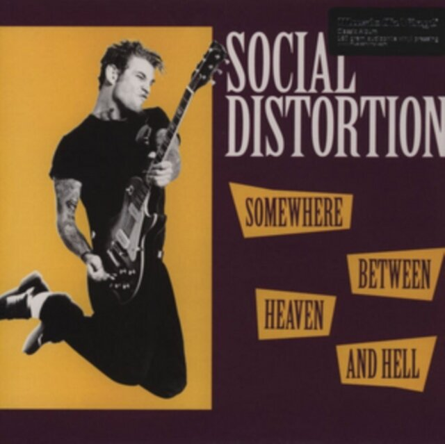 SOCIAL DISTORTION / SOMEWHERE BETWEEN HEAVEN & HELL (180G)