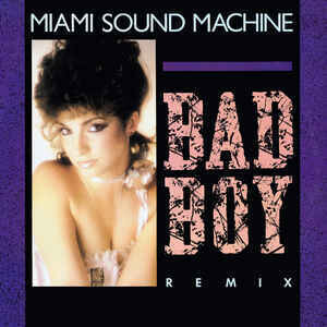 Miami Sound Machine – Bad Boy (Remix)