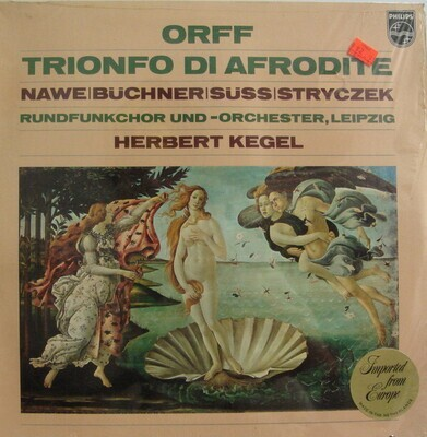 Carl Orff Conducted by Herbert Kegel - Trionfo Di Afrodite