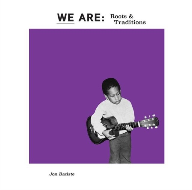 BATISTE,JON / WE ARE: ROOTS & TRADITIONS (PURPLE VINYL) (RSD)