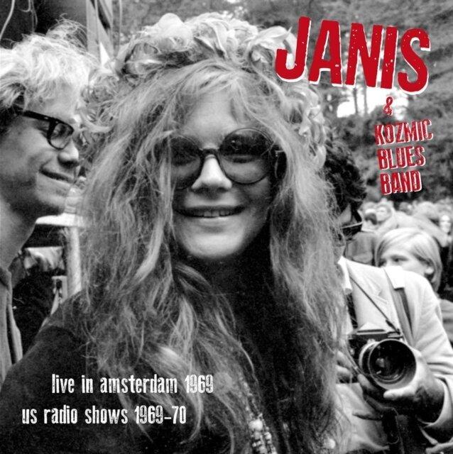 JANIS JOPLIN & KOZMIC BLUES BAND / LIVE IN AMSTERDAM APR.11'69 + US RADIO SHOWS '69-'70