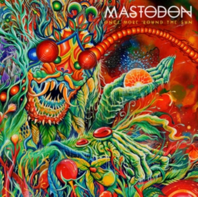 MASTODON / ONCE MORE ROUND THE SUN