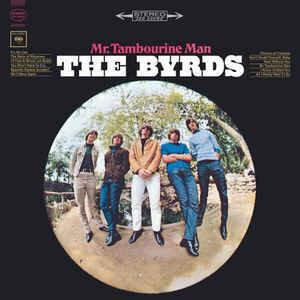 The Byrds – Mr. Tambourine Man