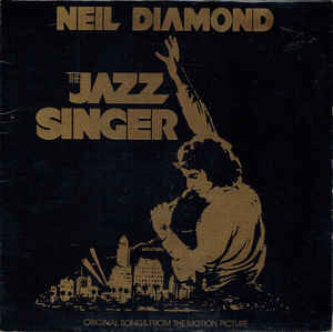 Neil Diamond – The Jazz Singer (Original Songs From The Motion Picture)