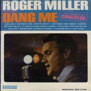 Roger Miller – Dang Me