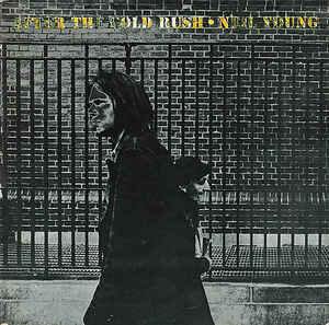 Neil Young – After The Gold Rush