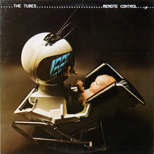 The Tubes – Remote Control