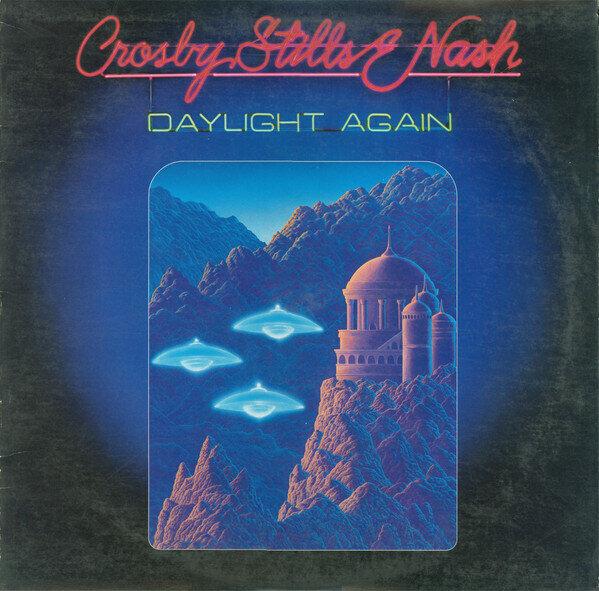 Crosby, Stills & Nash – Daylight Again