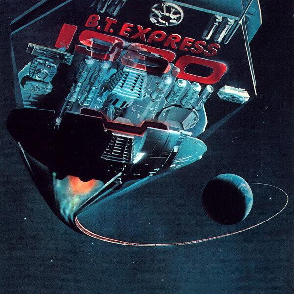 B.T. Express – 1980
