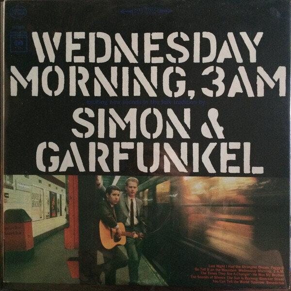 Simon & Garfunkel – Wednesday Morning, 3 A.M.