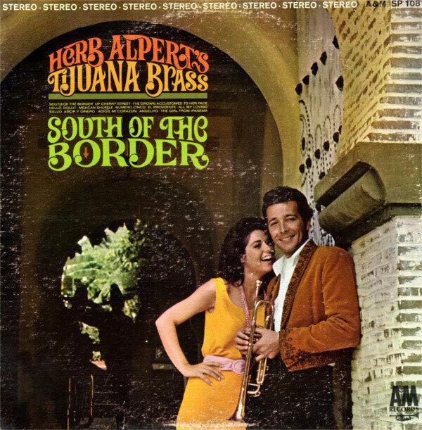 Herb Alpert's Tijuana Brass – South Of The Border